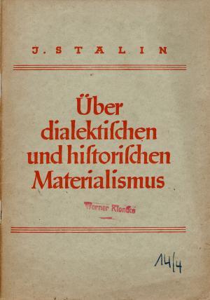 Stalin Über den dialektischen und historischen Materialismus