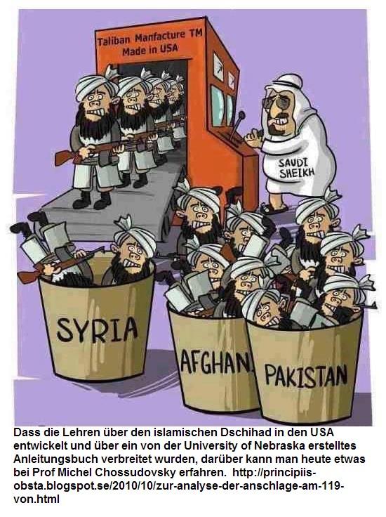islamischen Dschihad in den USA entwickelt USmade Taliban factory and Saudis